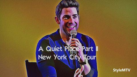 A Quiet Place Part II New York City Tour with Director John Krasinski